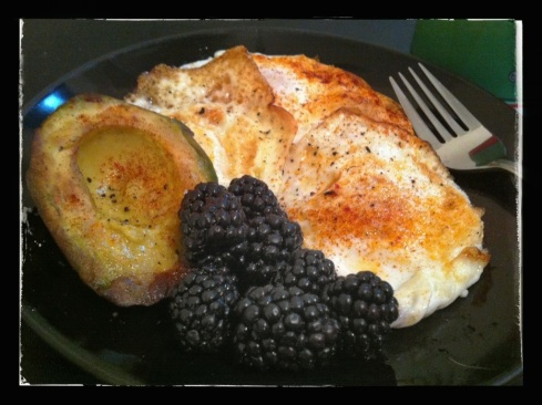 Monday - Eggs over Medium, 1/2 an Avocado, and Fresh Blackberries