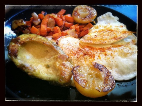 Thursday - Eggs over Medium, 1/2 an Avocado, Sweet Potato Hash 2.0, Grilled Sugar Plum